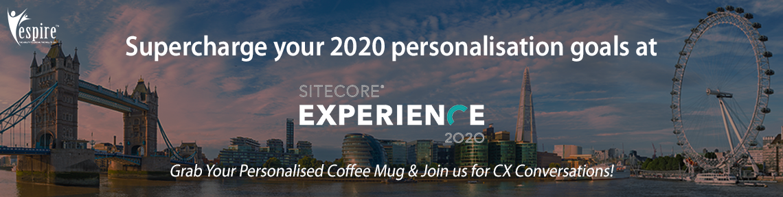 Sitecore experience london bring personalisation to life and outperform your 2020 marketing goals1