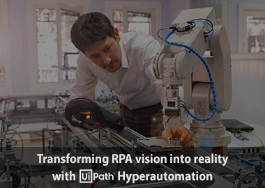 transforming rpa vision into reality with uipath hyperautomation sea