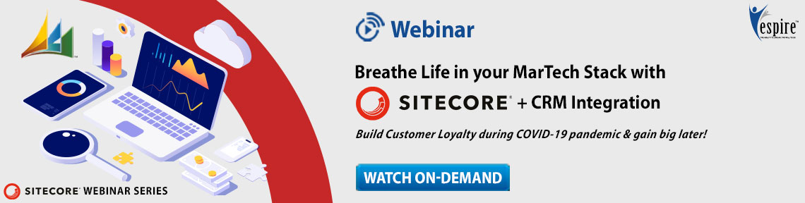 Breathe Life in your MarTech Stack with Sitecore + CRM Integration