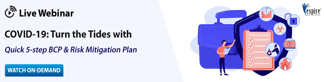 COVID-19: Turn the Tides with a Quick 5-step BCP & Risk Mitigation Plan