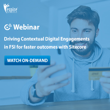 Driving Contextual Digital Engagements in Finance & Insurance with Sitecore USA