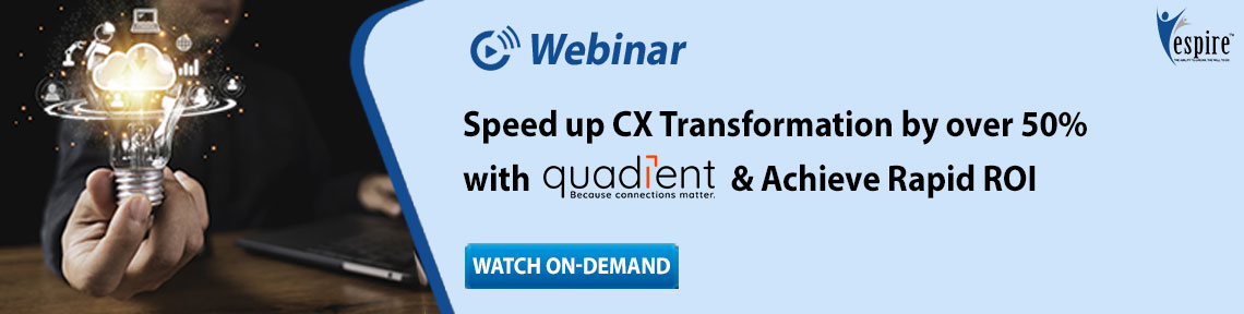 Speed up CX Transformation by over 50% with Quadient & Achieve Rapid ROI