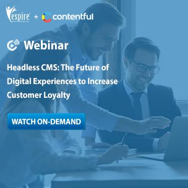 Headless cms the future of digital experiences to increase customer loyalty Spotlight